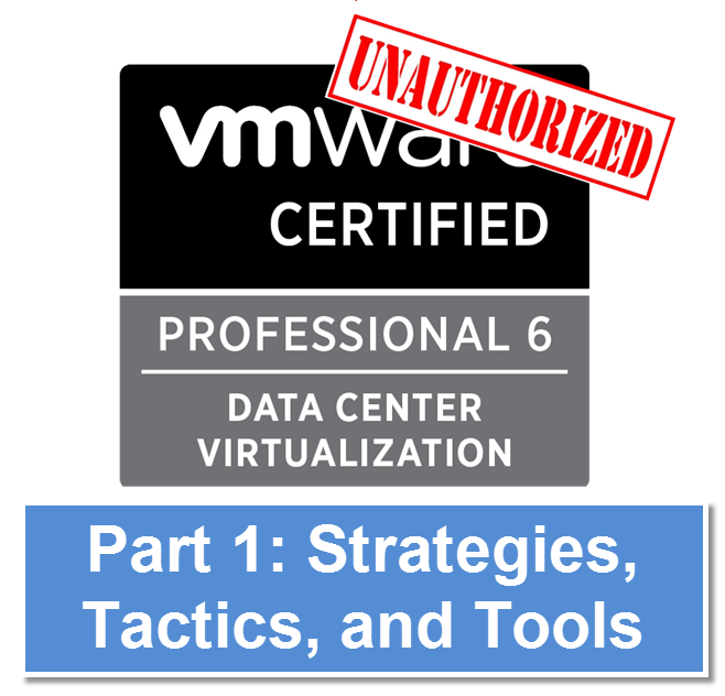 VCP Part 1: Strategies, Tactics, and Tools